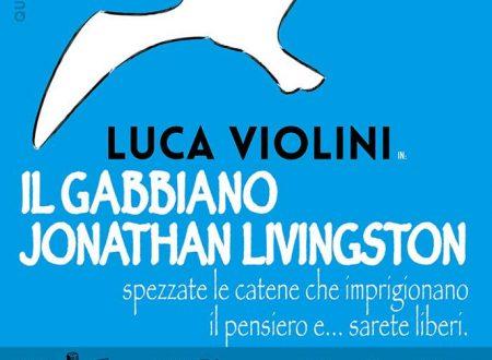 """Evento: Luca Violini """" Il Gabbiano Jonathan Livingston"""""""